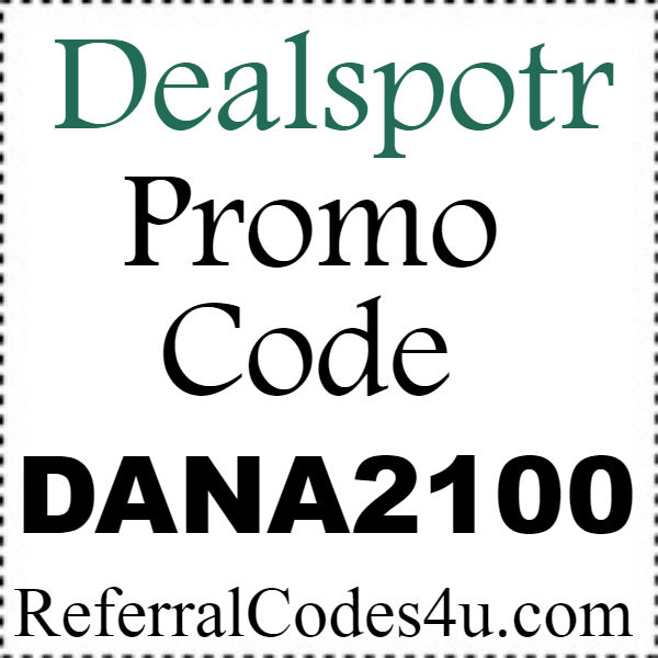 Dealspotr Promo Codes 2021, DealSpotr Refer A Friend Program