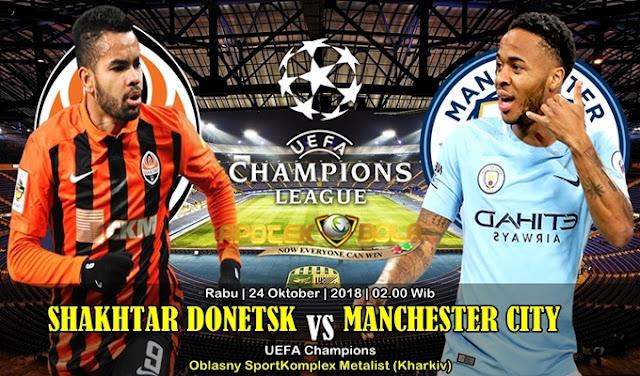 Prediksi Shakhtar Donetsk VS Manchester City 24 Oktober 2018