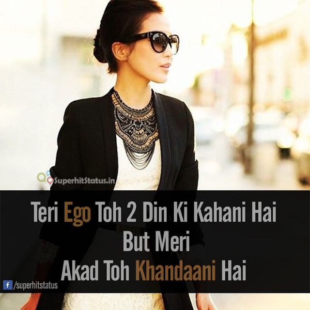 attitude status for girls in hindi on Teri Akad Image Dp