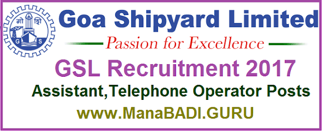 GSL Recruitment,Goa Shipyard Limited,Assistant,Telephone Operator Posts