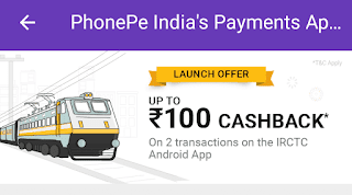 Cashback of Rs.100 on IRCTC app by PhonePe