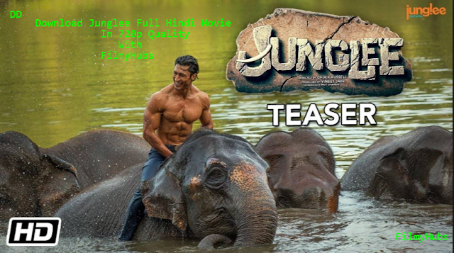 Junglee (2019) Full Hindi Movie Download In 720p