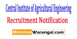 CIAE (Central Institute of Agricultural Engineering) Recruitment Notification 2017