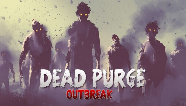 Dead-Purge-Outbreak-Free-Download