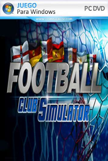Football Club Simulator 17 - FCS PC Full Español