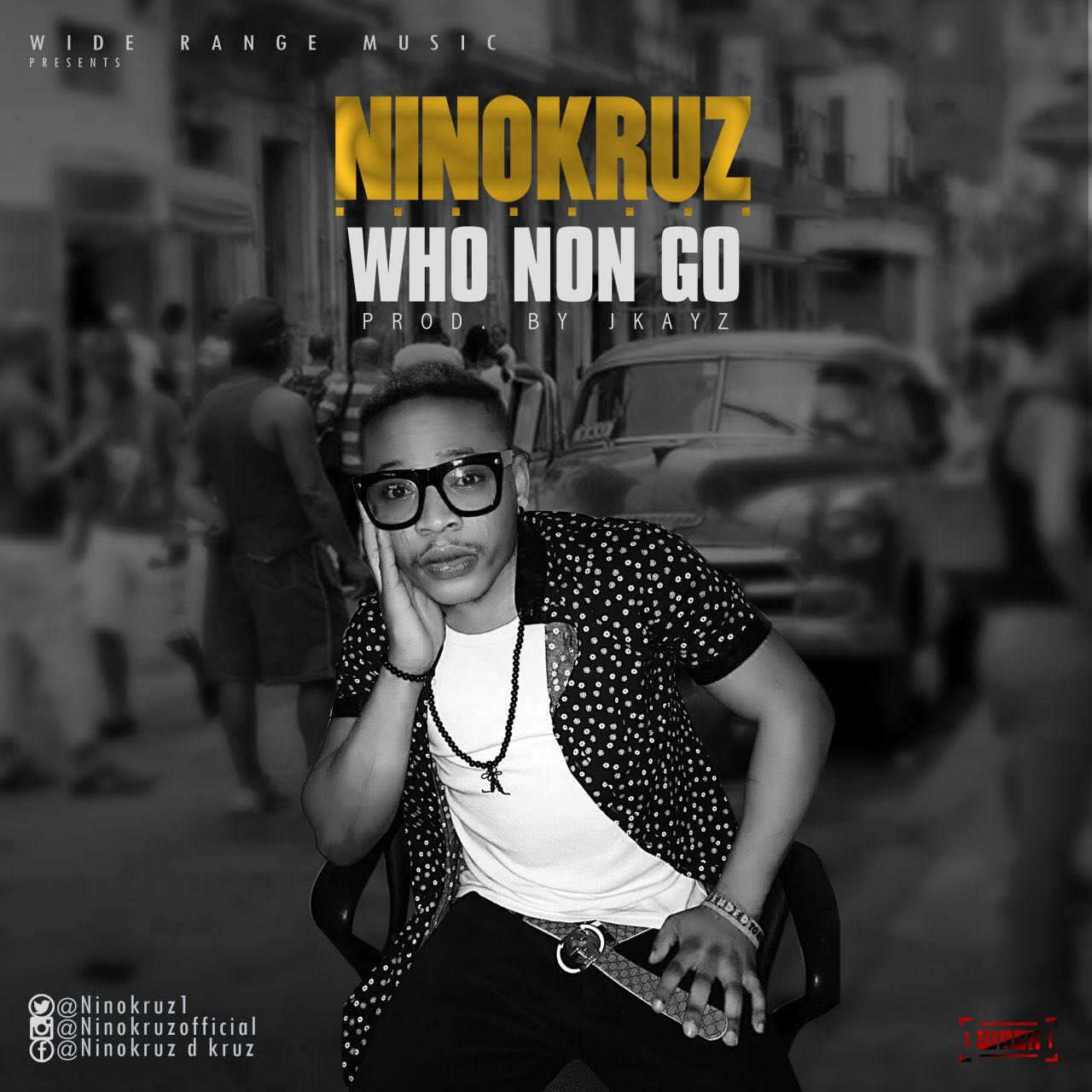 I Am A Rider Go Wider Mp3 Song Download: MUSIC: NinoKruz – Who Non Go (Prod. Jkeyz)