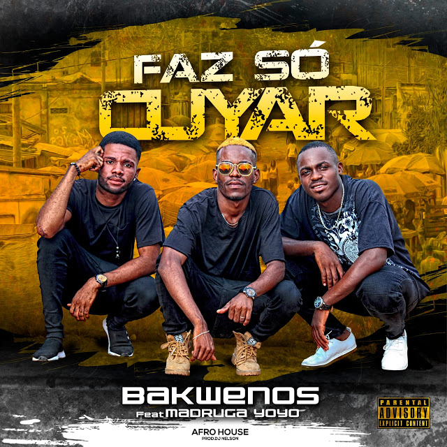 Bakwenos Feat. Madruga Yoyo - Faz So Cuiar (Afro House)