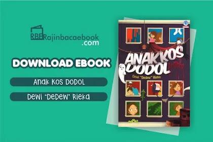 Download Novel Anak Kos Dodol by Dewi Dedew Rieka Pdf