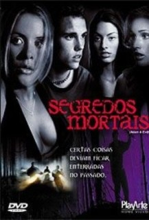 Segredos Mortais – Dublado (2004)