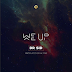DOWNLOAD MP3: DR SID – WE UP (PROD. ALTIMS)
