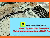 STNK MOTOR DAN MOBIL : Cara, Syarat dan Prosedur Untuk Memperpanjang STNK Terbaru 2019