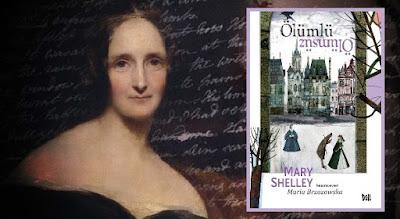ÖLÜMLÜ ÖLÜMSÜZ  Mary Shelley