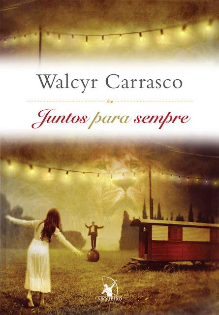 Juntos para sempre Walcyr Carrasco