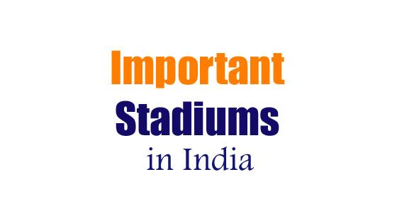 Important Stadiums in India