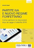 Partite Iva e Nuovo Regime Forfettario: Come cambiano le disposizioni dopo la Legge di Stabilità 2016