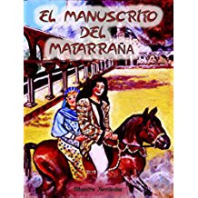 El manuscrito del Matarraña, Kindle, Amazon, Silvestre Hernández Carné