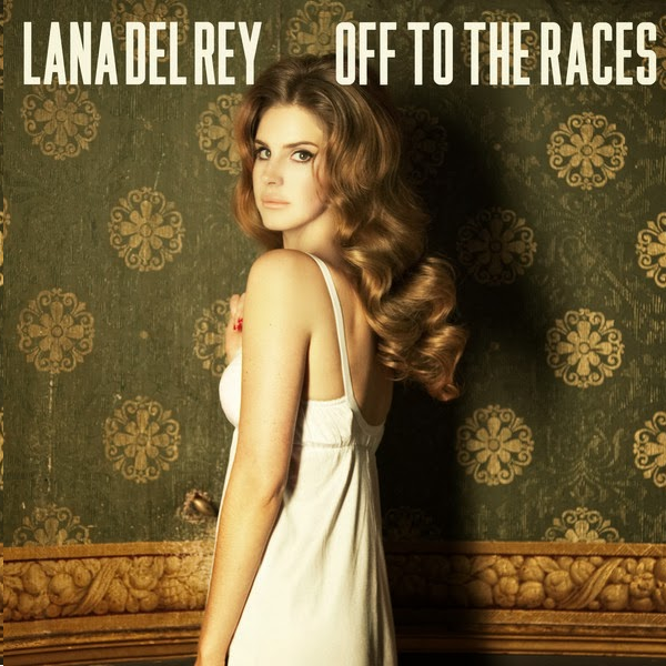 Lana Del Rey - Off to the Races - Single Cover
