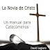 La novia de Cristo, Un manual para catecúmenos