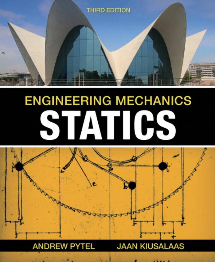 Engineering Mechanics: Statics, 3rd Edition – Andrew Pytel