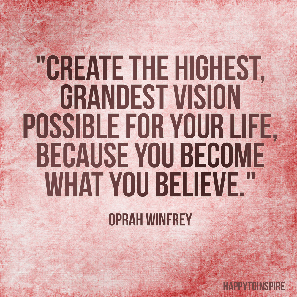 Happy To Inspire: Quote Of The Day: Create The Highest