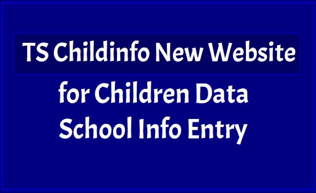 TS Childinfo New Website. schooledu.telangana.gov.in
