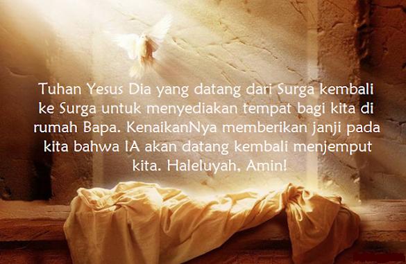 Kumpulan Kata Kata Ucapan Kenaikan Yesus Kristus ( Isa Almasih ) ke Surga Terbaru