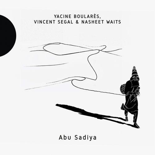 Yacine Boulares, Vincent Ségal, Nasheet Waits.