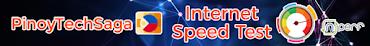 PinoyTechSaga Internet Speed Test