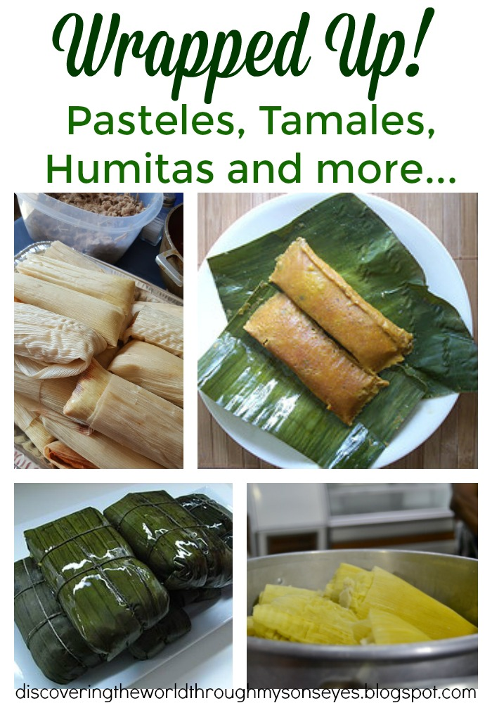 Wrapped Up Pasteles Tamales Humitas And More Discovering The