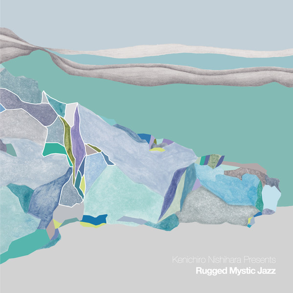 [Album] Kenichiro Nishihara – Rugged Mystic Jazz (2016.01.28/MP3/RAR)