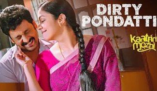Dirty Pondatti Full Video Song | Kaatrin Mozhi | Jyotika | G. Dhananjayan | Karky | A H Kaashif