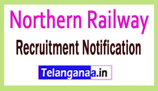 Northern Railway Recruitment Notification