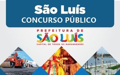 Prefeitura do Município de São Luís anunciaConcurso Público, com 10 vagas