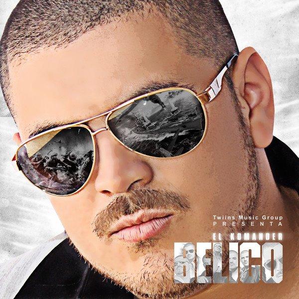 El Komander - Belico (Disco Oficial 2012)