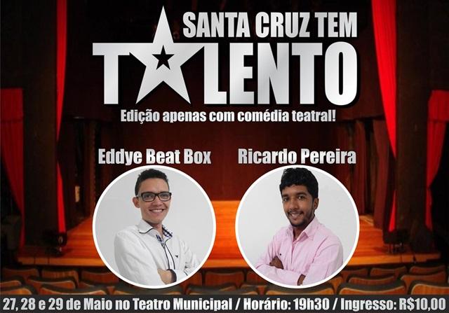 """Edição teatral do evento """"Santa Cruz Tem Talento"""" acontece neste final de semana em Santa Cruz"""