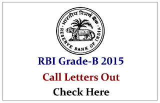 Reserve Bank of India (RBI) Grade-B Officers Phase-I Exam 2015- Call Letters Out