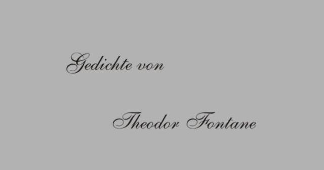 Gedichte Und Zitate Fur Alle T Fontane Gedichte Efeu Und