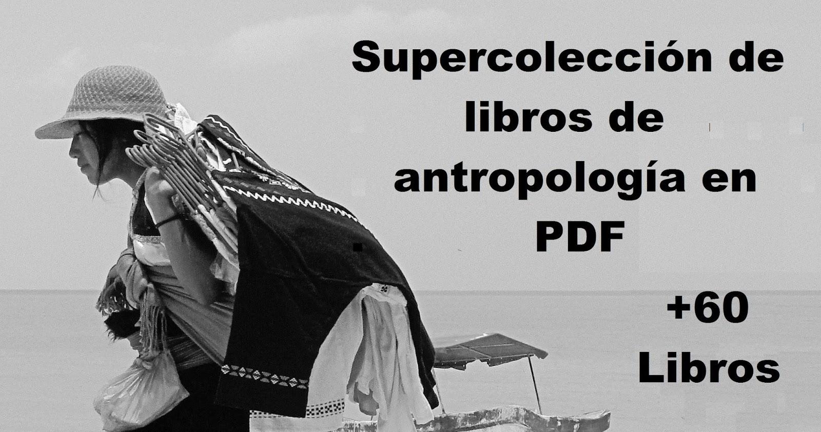 Supercolección De Libros De Antropología En PDF, Tiempo De