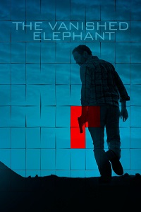 Watch The Vanished Elephant Online Free in HD