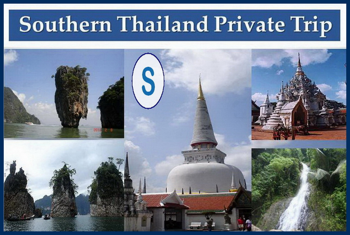 Southern Thailand Private Trip
