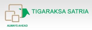 PT TIGARAKSA SATRIA, Tbk