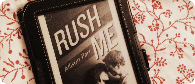 Rezension Mature Young Adult Rush Me von Allison Parr