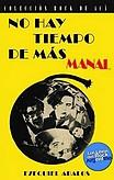 http://www.loslibrosdelrockargentino.com/2017/04/no-hay-tiempo-de-mas-manal.html