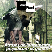 http://www.gamesphera.com.br/2016/03/zonapixel-atrasos-no-lancamento.html