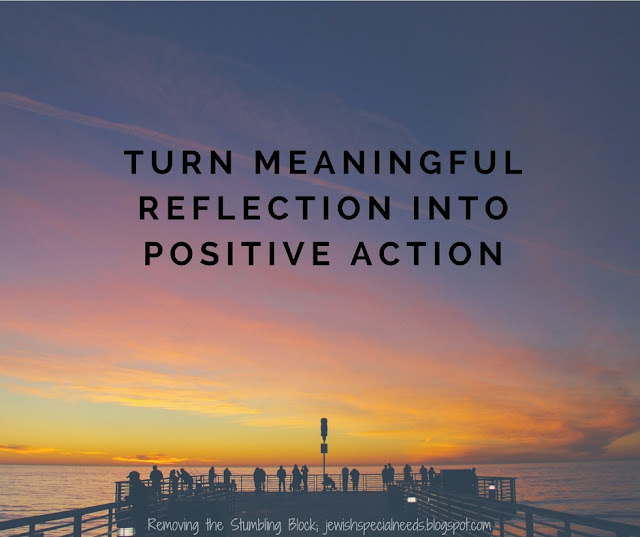 Turn meaningful reflection into positive action; Removing the Stumbling Block