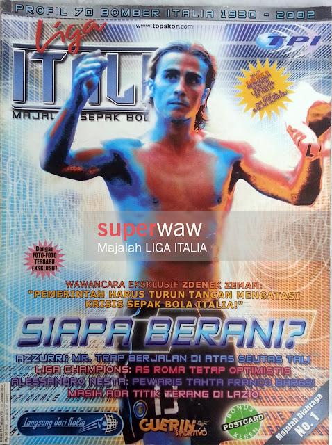 Majalah Liga Italia (SIAPA BERANI?)