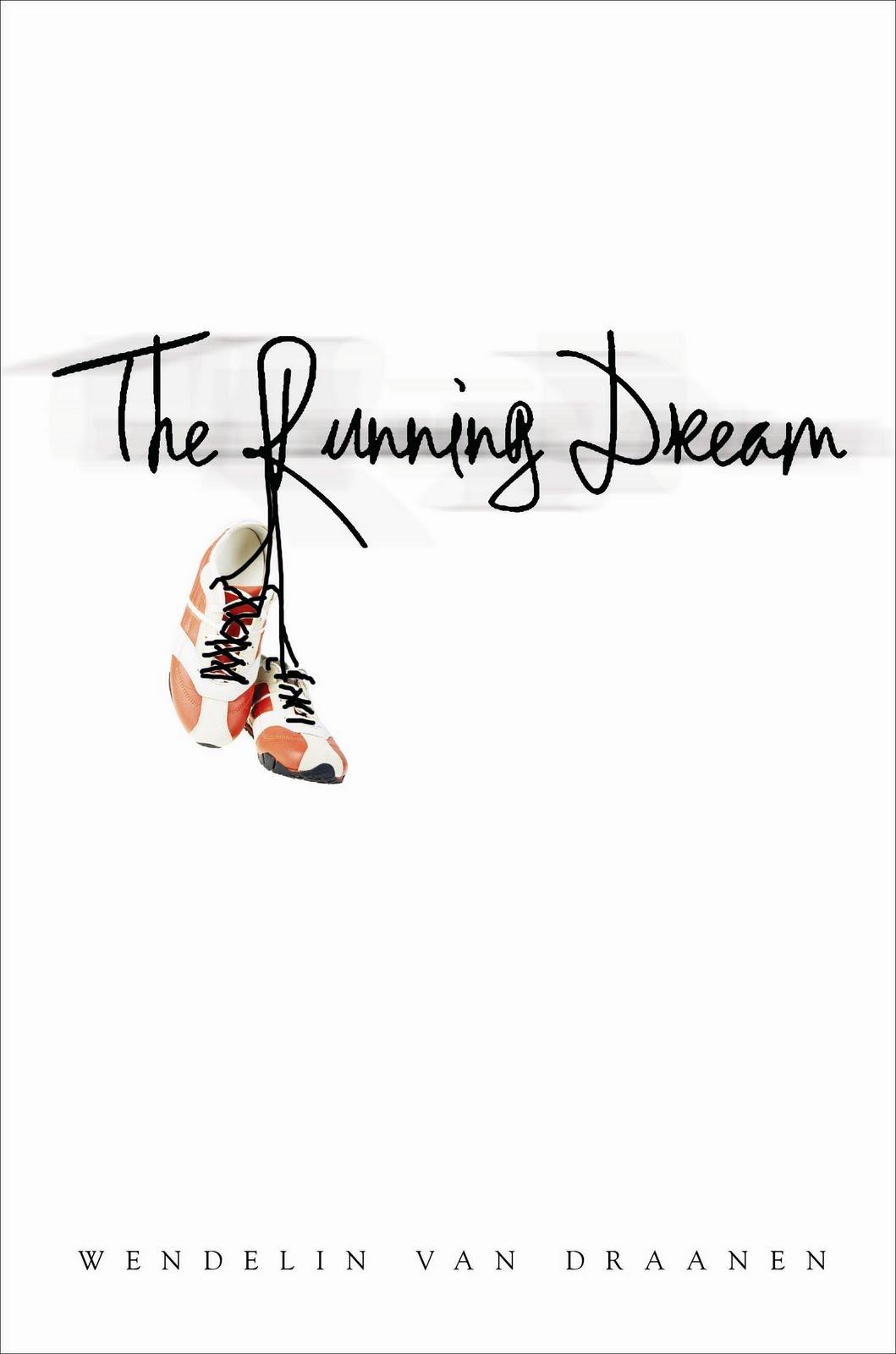 The Read Spot: The Running Dream by Wendelin Van Draanen