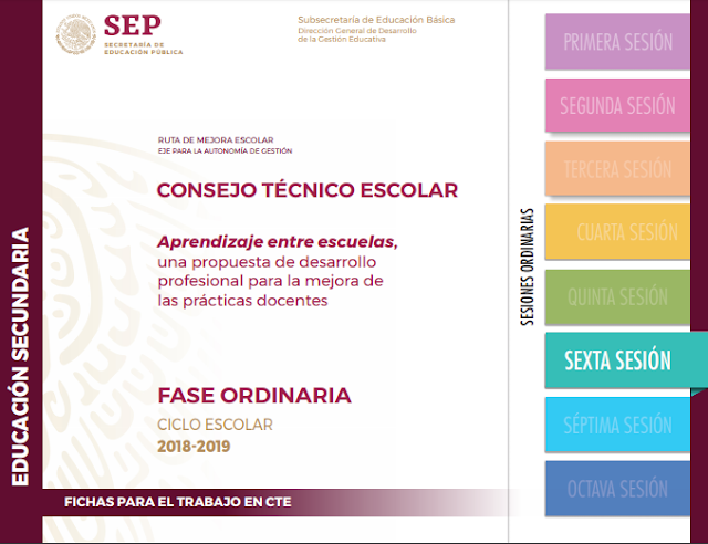 SEXTA SESIÓN DE CONSEJO TÉCNICO ESCOLAR - 2018-2019