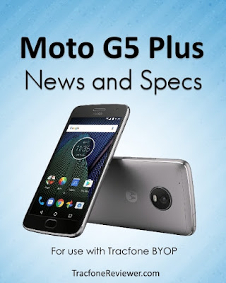 Moto G5 Plus With Tracfone BYOP – Specs And Info
