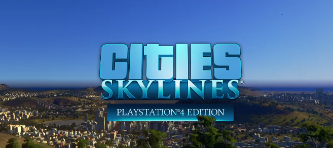 Cities Skylines se confirma para PS4 para agosto